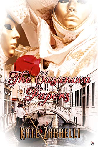 Book: The Casanova Papers by Kate Zarrelli