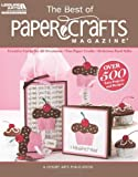 The Best of Paper Crafts Magazine (Leisure Arts #5279): Creative Crafts for All Occassions & Fun Paper Crafts with Delicious Gift Foods