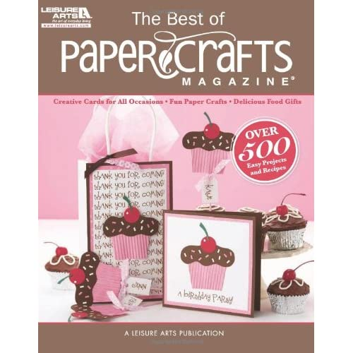 The Best Of Paper Crafts Magazine Leisure Arts 5279 Creative