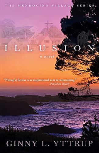 Illusion (A Mendocino Village Novel Book 2)