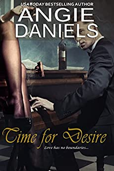 Time For Desire: New Adult Interracial Romance by [Angie Daniels]