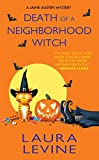 Death of a Neighborhood Witch (A Jaine Austen Mystery series Book 11) (Kindle Edition)