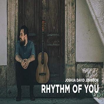 Rhythm of You