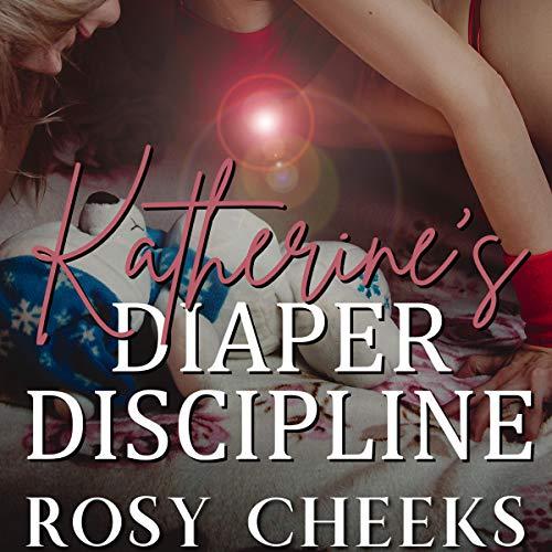 ABDL: Katherine's Diaper Discipline cover art