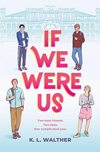 If We Were Us de [K. L. Walther]