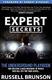 Expert Secrets: The Underground Playbook for Creating a Mass Movement of People Who Will Pay for Your Advice (1st Edition) - Russell Brunson