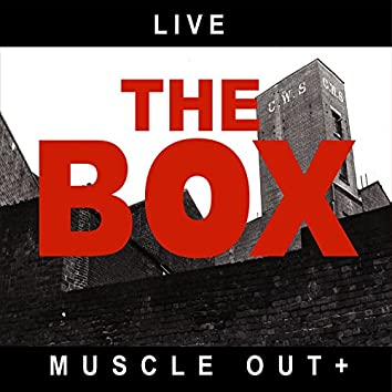 Live-Muscle out +
