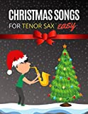 Christmas Songs for Tenor SAX: Easy sheet music for beginners, sheet notes with names + Lyric....