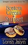 Boston Cream at Sunset: A Donut Shop Series Novella (Grouper Cove Series)