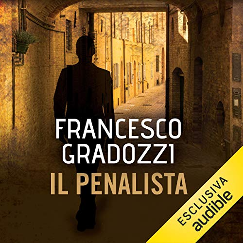 Il penalista                   By:                                                                                                                                 Francesco Gradozzi                               Narrated by:                                                                                                                                 Alessandro Castellucci                      Length: 13 hrs and 58 mins     Not rated yet     Overall 0.0
