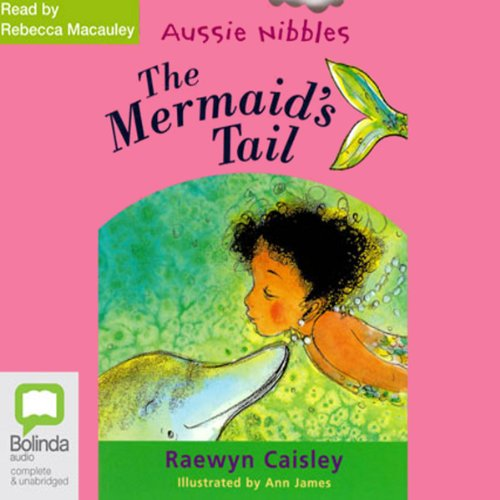 The Mermaid's Tail: Aussie Nibbles cover art