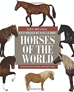 Horses of the World (Princeton Field Guides)