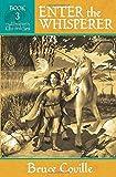 Enter the Whisperer (Unicorn Chronicles)