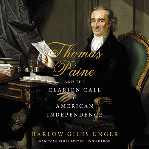 Thomas Paine and the Clarion Call for American Independence  By  cover art
