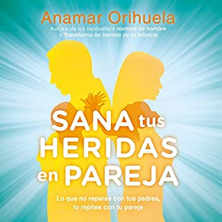 Sana tus heridas en pareja [Heal Your Wounds as a Couple] audiobook cover art