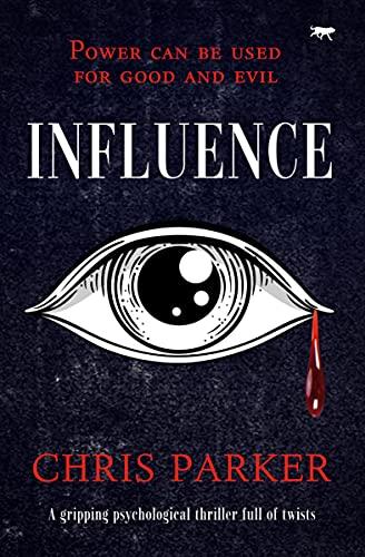 Influence (The Marcus Kline Books Book 1) (English Edition)
