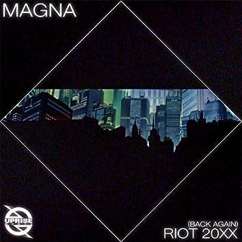 Riot 20xx (Back Again)
