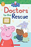 Doctors to the Rescue (Peppa Pig: Level 1 Reader)