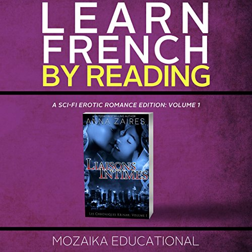 Learn French by Reading a Sci-Fi Erotic Romance Edition audiobook cover art