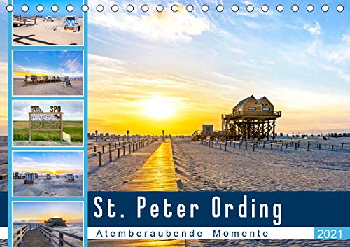 St. Peter Ording - Atemberaubende Momente (Tischkalender 2021 DIN A5 quer)