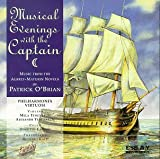 Musical Evenings with the Captain: Music from the Aubrey-Maturin Novels