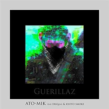 Guerillaz (feat. Eriqone & Kyoto Smoke)
