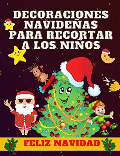 Decoraciones Navideñas Para Recortar A Los Niños: Hermosos Adornos Para Cortar Y...
