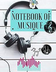 NOTEBOOK OF MUSIQUE: cahier ligné/ partition de musique (French Edition)