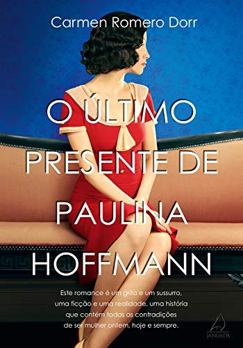 O Último Presente de Paulina Hoffman por [Carmen Romero Dorr]