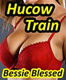 Hucow Train: (Hucow Erotic Romance)