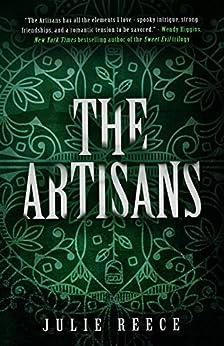 The Artisans by [Julie Reece]