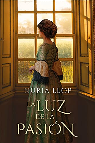 La luz de la pasión de NURIA LLOP