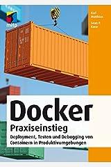 Docker Praxiseinstieg: Deployment, Testen und Debugging von Containern in Produktivumgebungen Perfect Paperback