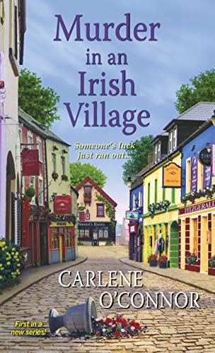 Compare Textbook Prices for Murder in an Irish Village An Irish Village Mystery Reprint Edition ISBN 9781617738463 by O'Connor, Carlene