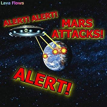 Alert Alert Mars Attacks Alert