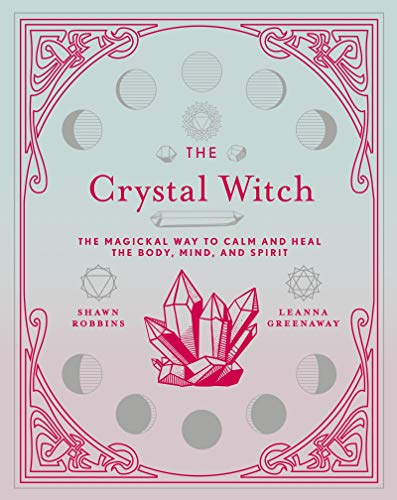 The Crystal Witch: The Magickal ...