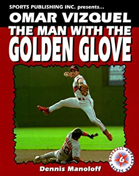 Omar Vizquel: The Man with the Golden Glove
