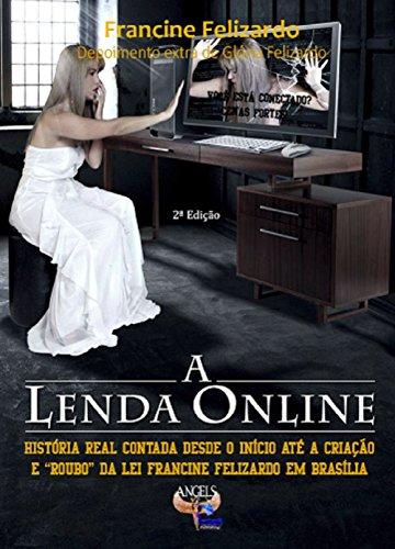 A Lenda Online: Voce esta conectado? (Portuguese Edition)
