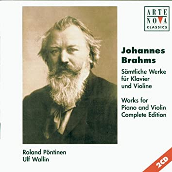 Brahms: Violin & Piano Sonatas  - Complete Edition