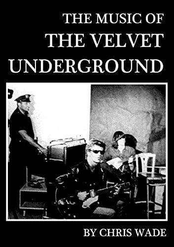 The Music of The Velvet Underground (English Edition)