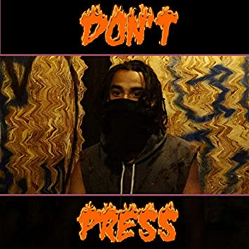 Don't Press