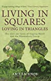 Licence, A: Living in Squares, Loving in Triangles: The Lives and Loves of Viginia Woolf and the Bloomsbury Group