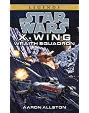 Wraith Squadron: Star Wars Legends (X-Wing) (Star Wars: X-Wing - Legends Book 5) (English Edition)