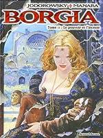Borgia, Tome 2 - Le pouvoir et l'inceste d'Alexandro Jodorowsky