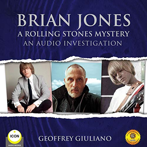 Brian Jones: A Rolling Stones Mystery - An Audio Investigation cover art