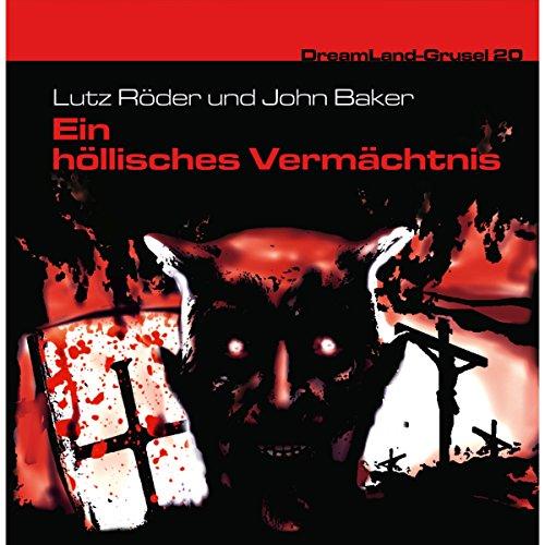 Ein höllisches Vermächtnis (Dreamland Grusel 20) audiobook cover art