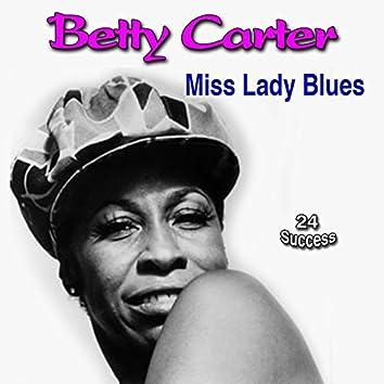 Miss Lady Blues (24 Success)