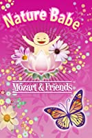 Nature Babe: Mozart & Friends [DVD] [Import]