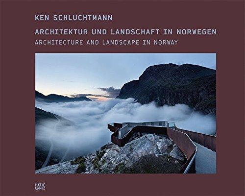 Ken Schluchtmann: Architecture and Landscape in Norway