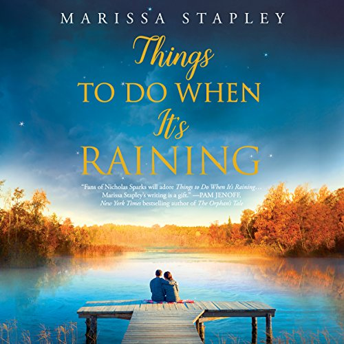 Things to Do When It's Raining Audiobook By Marissa Stapley cover art